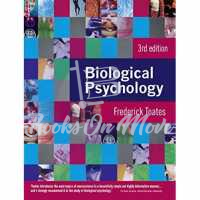 Biological Psychology: An Integrative Approach