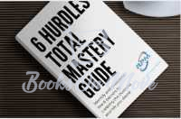 THE 6 HURDLES TOTAL MASTERY GUIDE